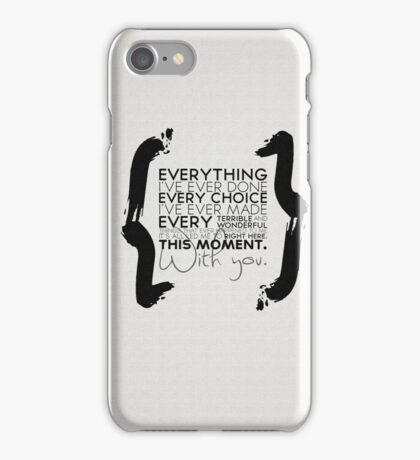 This Moment With You iPhone Case/Skin
