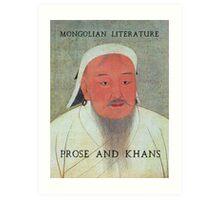 Prose and Khans Art Print