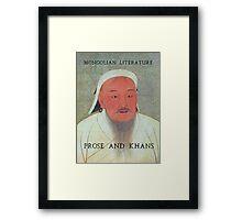 Prose and Khans Framed Print