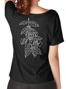 Coffee or Die - original pen and ink sketch Women's Relaxed Fit T-Shirt