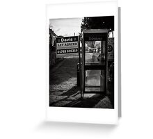 Location, location means everything Greeting Card