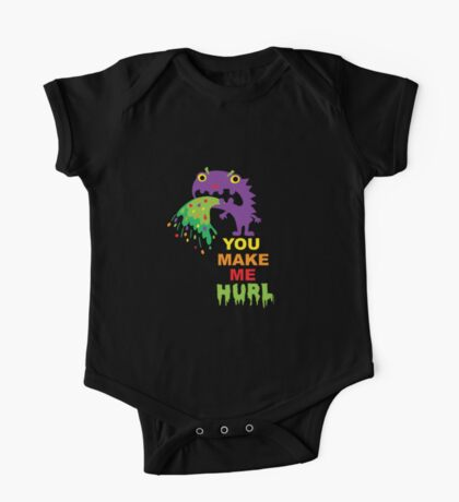 You Make Me Hurl - on darks One Piece - Short Sleeve