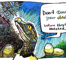 Don't Count Your Chicks Before They've Hatched by Nikki Cooper