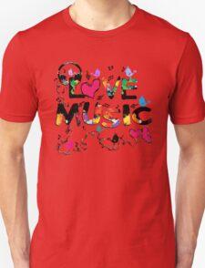 LOVE MUSIC Unisex T-Shirt