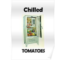 Chilled Tomatoes Poster