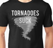 Tornadoes Suck Stormy Weather Unisex T-Shirt