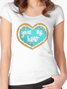 You're my hero Women's Fitted Scoop T-Shirt
