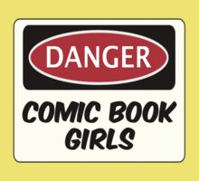 COMIC BOOK GIRLS, FUNNY FAKE SAFETY DANGER SIGN  One Piece - Short Sleeve
