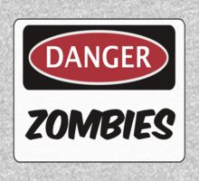 DANGER ZOMBIES FUNNY FAKE SAFETY DANGER SIGN Kids Clothes