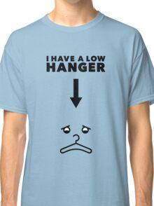 Low Hanger Classic T-Shirt