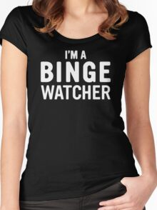 I Am A Binge Watcher Women's Fitted Scoop T-Shirt