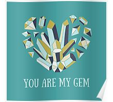 You are my gem Poster