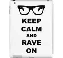 Keep Calm and Rave On - Buddy Holly iPad Case/Skin