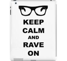 Keep Calm and Rave On - Buddy Holly iPad Case/Skin