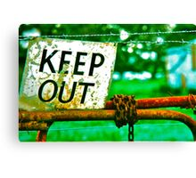 Read The Sign -  Keep Out  Canvas Print