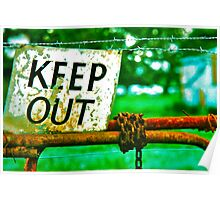Read The Sign -  Keep Out  Poster