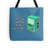 Do you wanna play with me? - BMO Tote Bag
