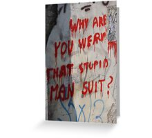 Stupid Man Suit Greeting Card