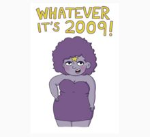 """Whatever it's 2009!"" - Lumpy Space Princess Kids Clothes"
