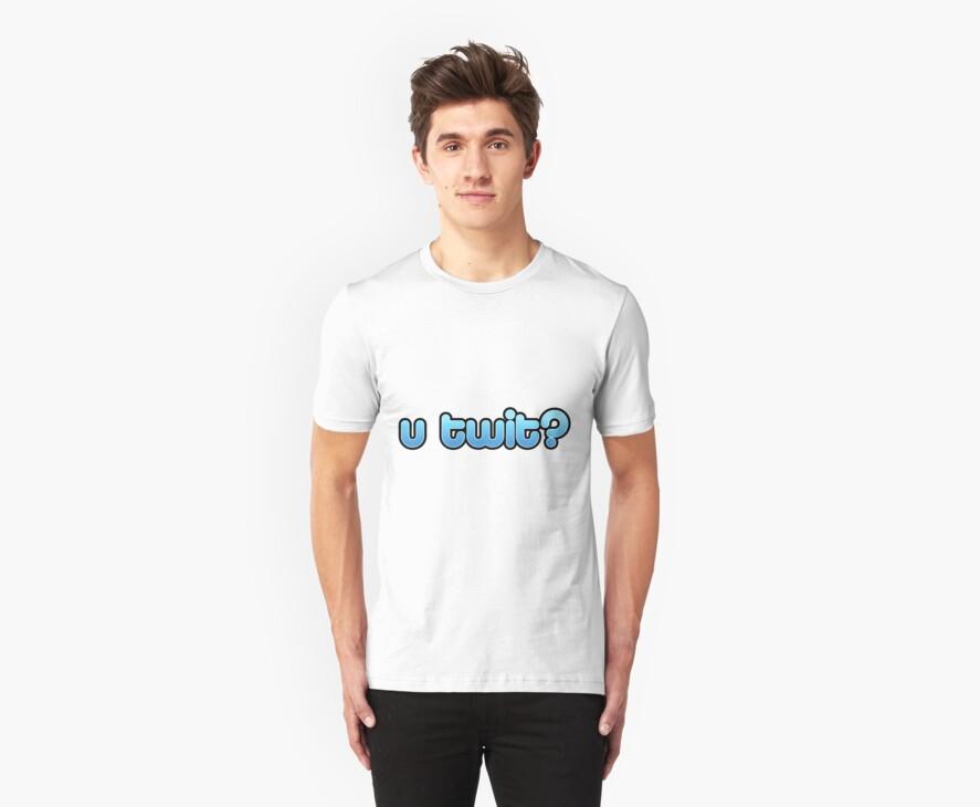 U-twit? by Q4shirts