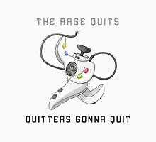 Quitters Gonna Quit T-Shirt Unisex T-Shirt