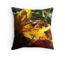 Just a note to say HI! Throw Pillow