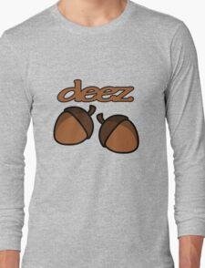 Funny deez nuts geek funny nerd Long Sleeve T-Shirt