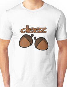 Funny deez nuts geek funny nerd Unisex T-Shirt