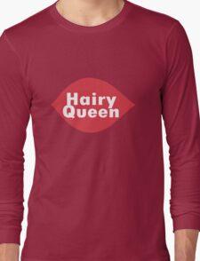 Hairy queen parody logo geek funny nerd Long Sleeve T-Shirt