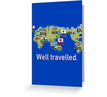 Well Travelled Greeting Card
