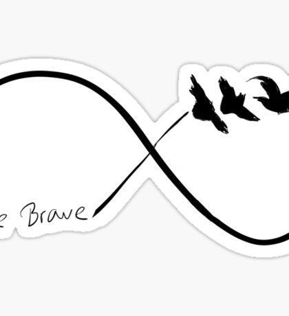 Divergent - 'Be Brave' Infinity Sticker