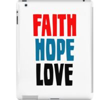 Faith Hope Love iPad Case/Skin