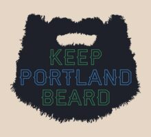 Keep Portland Beard by lethalfizzle
