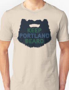 Keep Portland Beard Unisex T-Shirt