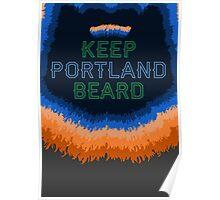 Keep Portland Beard Poster
