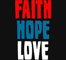 Faith Hope Love Unisex T-Shirt