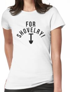 SHOVEL JUSTICE! Womens Fitted T-Shirt