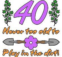 40th Birthday For Gardeners by thepixelgarden