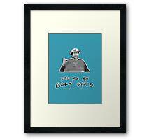 You're my best spud Framed Print
