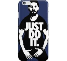 "Shia Labeouf ""JUST DO IT"" iPhone Case/Skin"