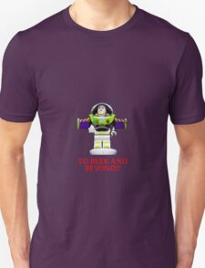 BUZZ ,TO BEER AND BEYOND! T-Shirt