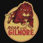 Roar With Gilmore by GaGaAteMyBrain
