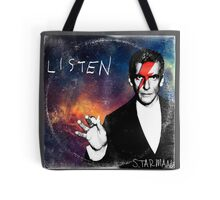 Listen  by Starman Tote Bag
