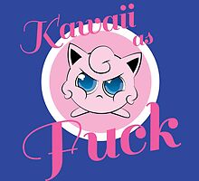 kawaii as fuck by Shabnam Salek