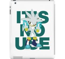 """It's No Use!"" (Ruder Version) iPad Case/Skin"