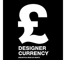 DESIGNER CURRENCY Photographic Print