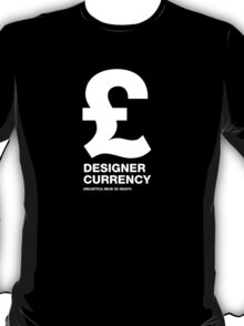 DESIGNER CURRENCY T-Shirt