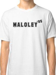Maloley '95 Classic T-Shirt