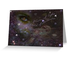 Flower of Light .... Field of Darkness Greeting Card