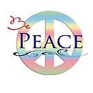 Be Peace.. by Tracie Louise